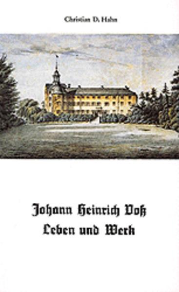 Johann Heinrich Voss - Leben und Werk - Coverbild