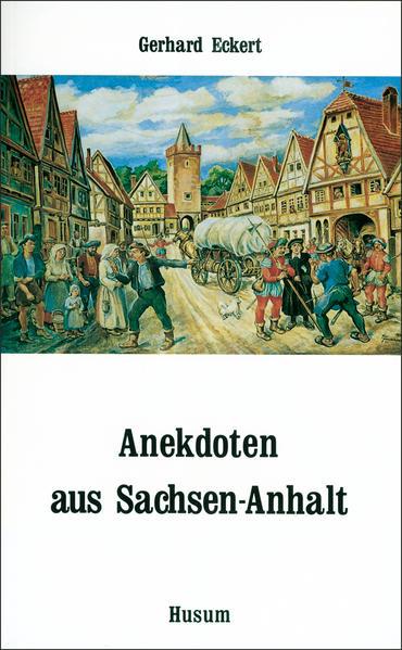 Anekdoten aus Sachsen-Anhalt - Coverbild