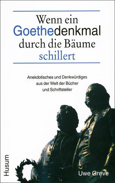 Wenn ein Goethedenkmal durch die Bäume schillert - Coverbild