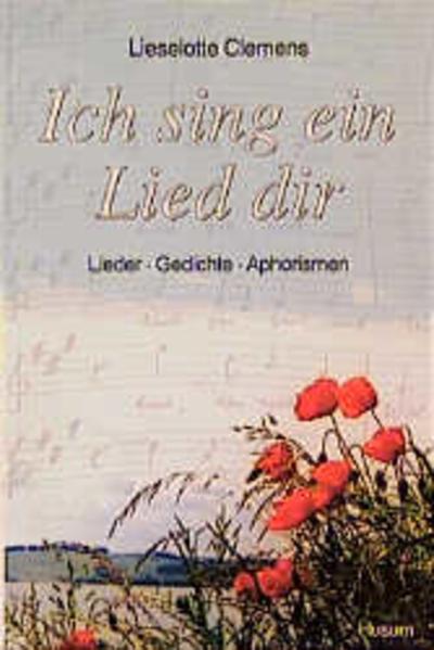 Ich sing ein Lied dir - Coverbild