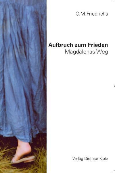 Aufbruch zum Frieden - Magdalenas Weg - Coverbild