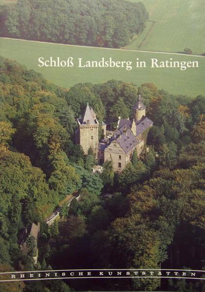Schloss Landsberg in Ratingen - Coverbild