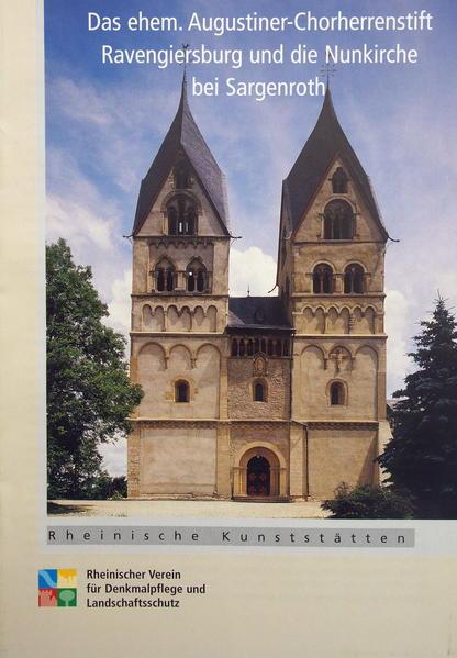 Das ehemalige Chorherrenstift Ravengiersburg und die Nunkirche bei Sargenroth - Coverbild