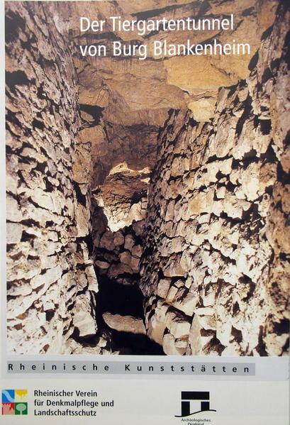 Der Tiergartentunnel von Burg Blankenheim - Coverbild
