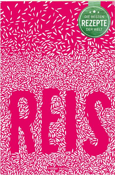Die besten Rezepte der Welt - Reis PDF Herunterladen