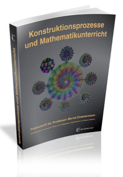 Konstruktionsprozesse und Mathemathikunterricht - Coverbild