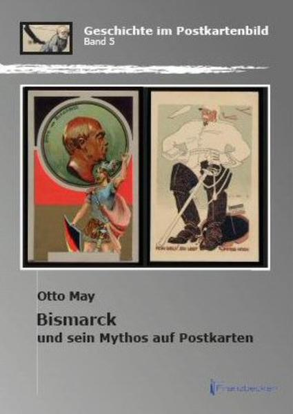 Bismarck und sein Mythos auf Postkarten - Coverbild