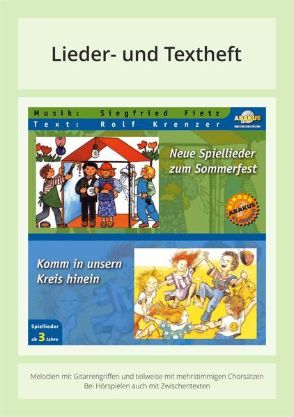 Neue Spiellieder zum Sommerfest & Komm in unsern Kreis hinein - Coverbild