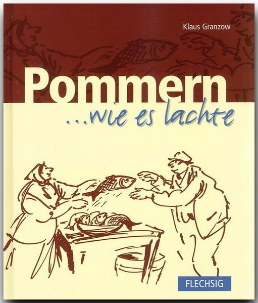 Pommern ... wie es lachte - Coverbild