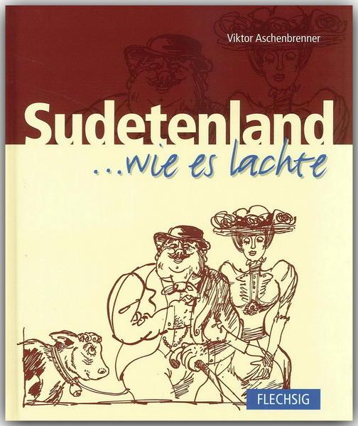 Sudetenland ... wie es lachte - Coverbild