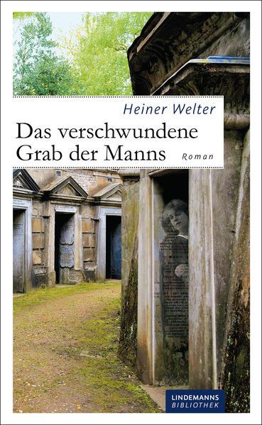 Das verschwundene Grab der Manns - Coverbild