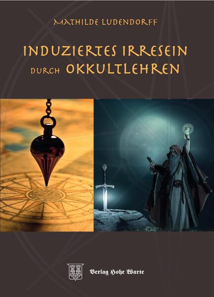 Induziertes Irresein durch Occultlehren - Coverbild