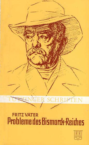 Hauptprobleme des Bismarckreiches (1871-1918) - Coverbild