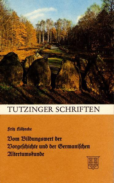 Vom Bildungswert der Vorgeschichte und der Germanischen Altertumskunde - Coverbild