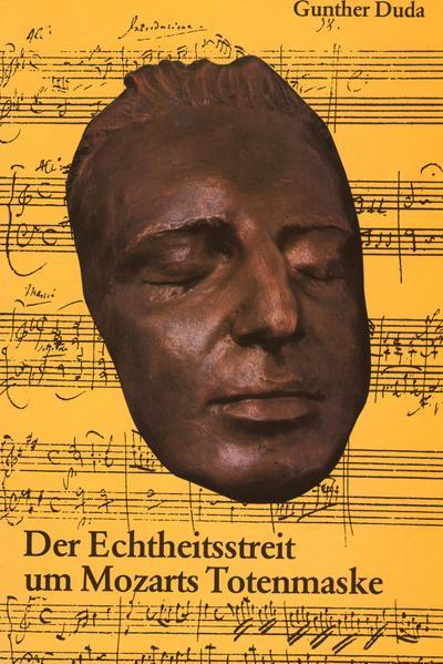 Der Echtheitsstreit um Mozarts Totenmaske - Coverbild