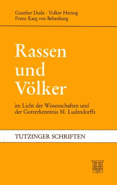 Rassen und Völker im Licht der Wissenschaften und der Gotterkenntnis M. Ludendorffs - Coverbild