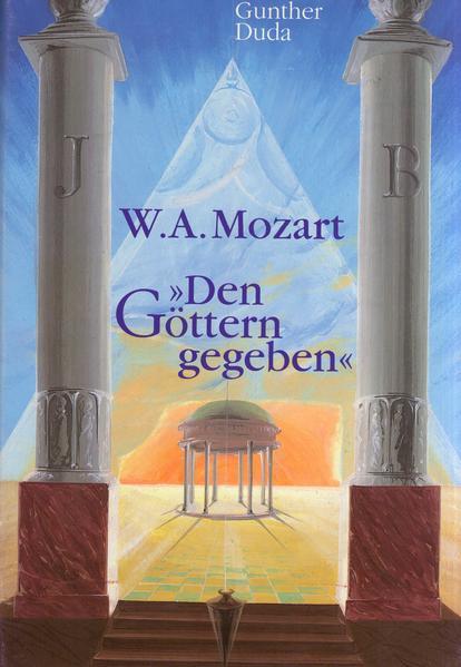 W. A. Mozart - Den Göttern gegeben - Coverbild