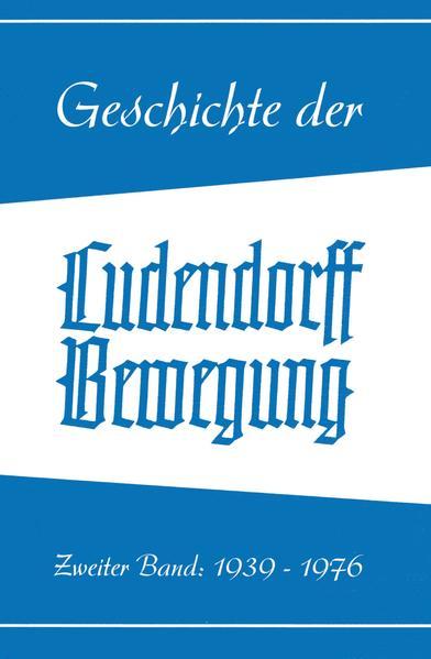 Geschichte der Ludendorff-Bewegung - Band II - Coverbild