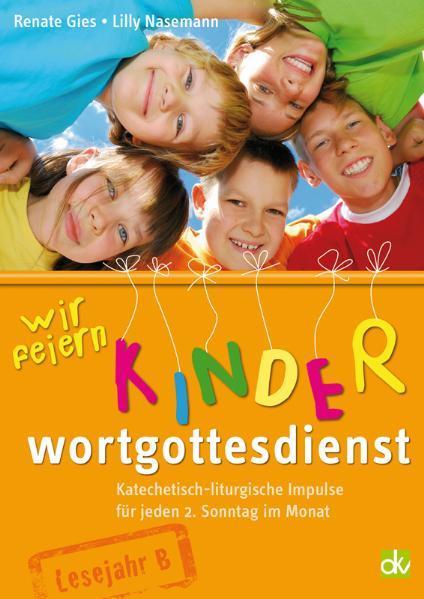 Wir feiern Kinderwortgottesdienst - Coverbild