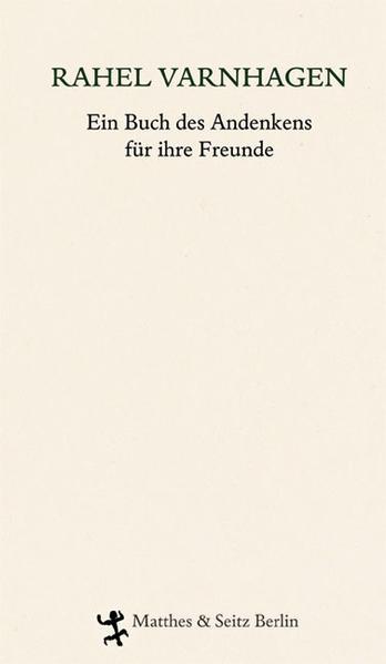Rahel. Ein Buch des Andenkens für ihre Freunde - Coverbild