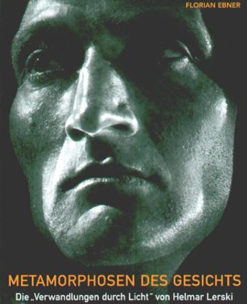 Metamorphosen des Gesichts - Die