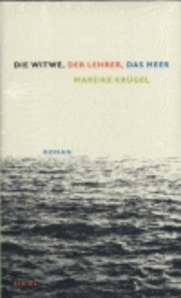 Die Witwe, der Lehrer, das Meer - Coverbild