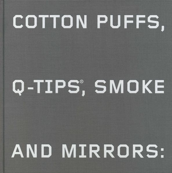 Cotton Puffs, Q-Tips, Smoke and Mirrors: The Drawings of Ed Ruscha - Coverbild
