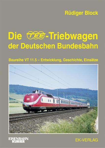 Die TEE-Treibwagen der Deutschen Bundesbahn - Coverbild