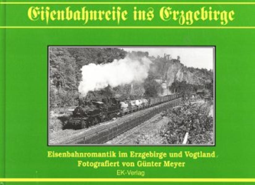 Eisenbahnreise ins Erzgebirge - Coverbild