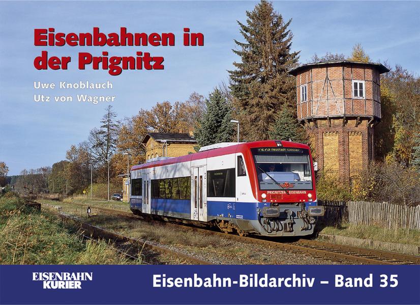 Die Eisenbahn in der Prignitz - Coverbild