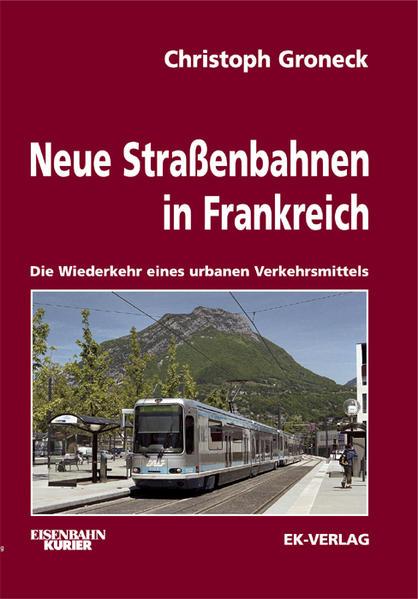 Neue Strassenbahnen in Frankreich - Coverbild