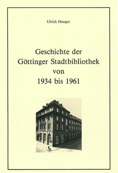 Geschichte der Göttinger Stadtbibliothek von 1934 bis 1961 - Coverbild