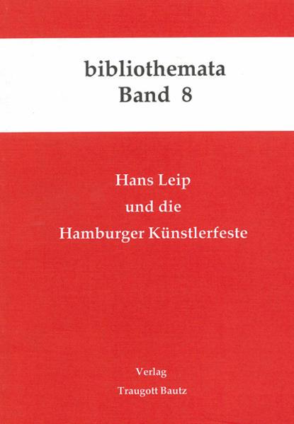 Hans Leip und die Hamburger Künstlerfeste - Coverbild
