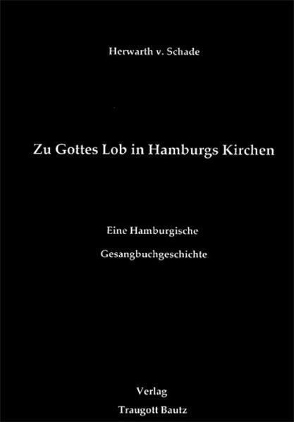 Zu Gottes Lob in Hamburgs Kirchen - Coverbild