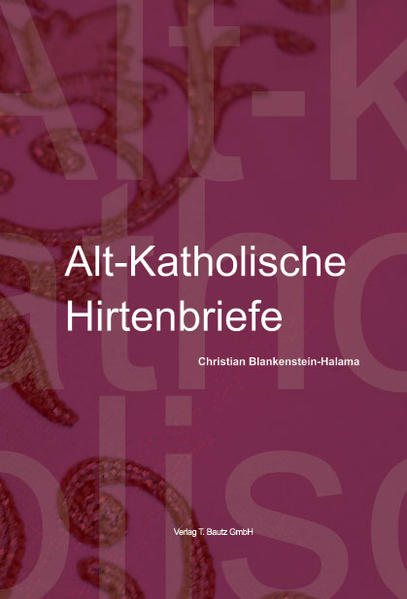 Alt-Katholische Hirtenbriefe - Coverbild