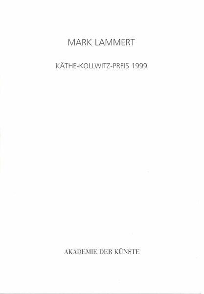 Mark Lammert - Käthe-Kollwitz-Preis 1999 - Coverbild