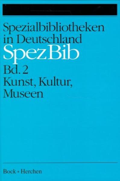 Spezialbibliotheken in Deutschland / Kunst, Kultur, Museen - Coverbild