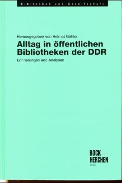 Alltag in öffentlichen Bibliotheken der DDR - Coverbild