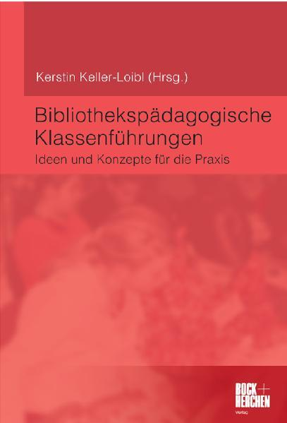 Bibliothekspädagogische Klassenführungen - Coverbild