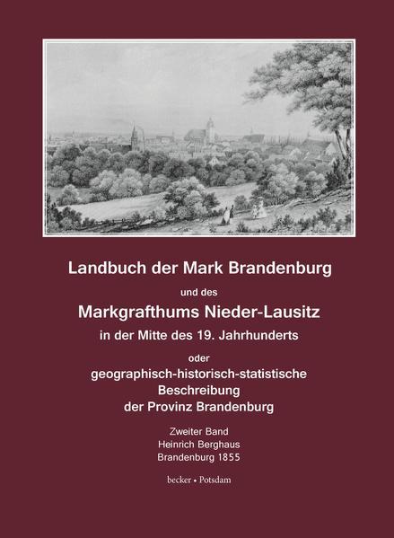 Landbuch der Mark Brandenburg un des Markgrafthums Nieder-Lausitz in der Mitte des 19. Jahrhunderts, Zweiter Band - Coverbild