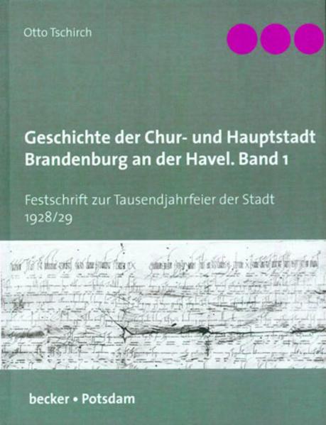 Geschichte der Chur- und Hauptstadt Brandenburg an der Havel, Band 1 - Coverbild