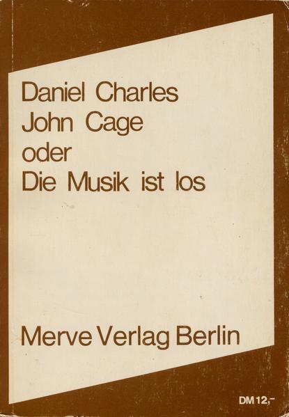 John Cage oder Die Musik ist los - Coverbild