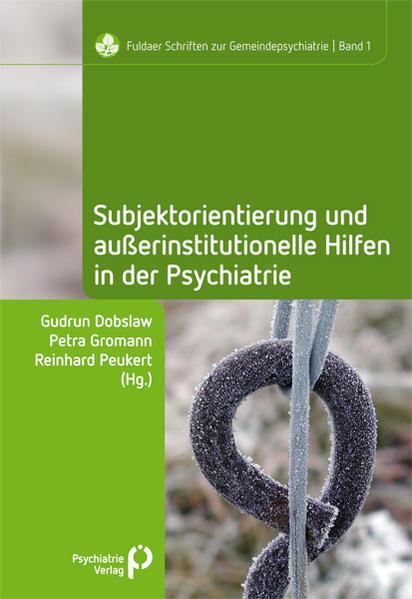 Subjektorientierung und außerinstitutionelle Hilfen in der Psychiatrie - Coverbild