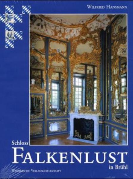 Die Schlösser Augustusburg und Falkenlust in Brühl - Coverbild