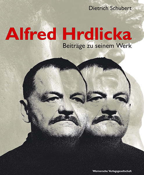 Alfred Hrdlicka – Beiträge zu seinem Werk - Coverbild