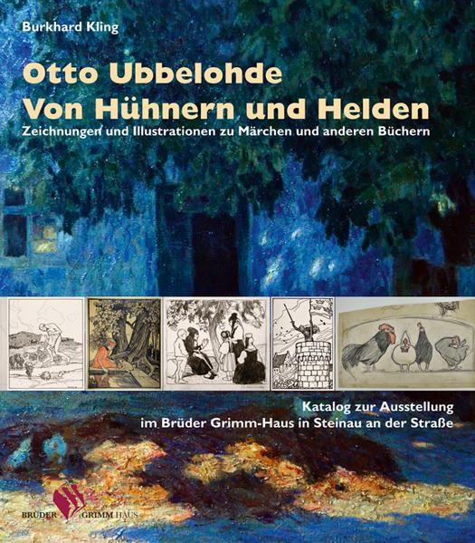 Otto Ubbelohde. Von Hühnern und Helden - Coverbild