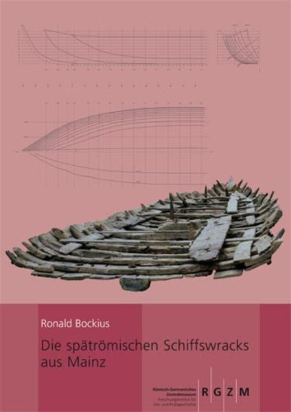 Die spätrömischen Schiffswracks aus Mainz - Coverbild