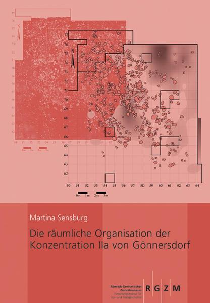 Die räumliche Organisation der Konzentration IIa von Gönnersdorf - Coverbild