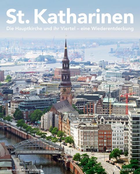 St. Katharinen. Die Hauptkirche und ihr Viertel – eine Wiederentdeckung - Coverbild