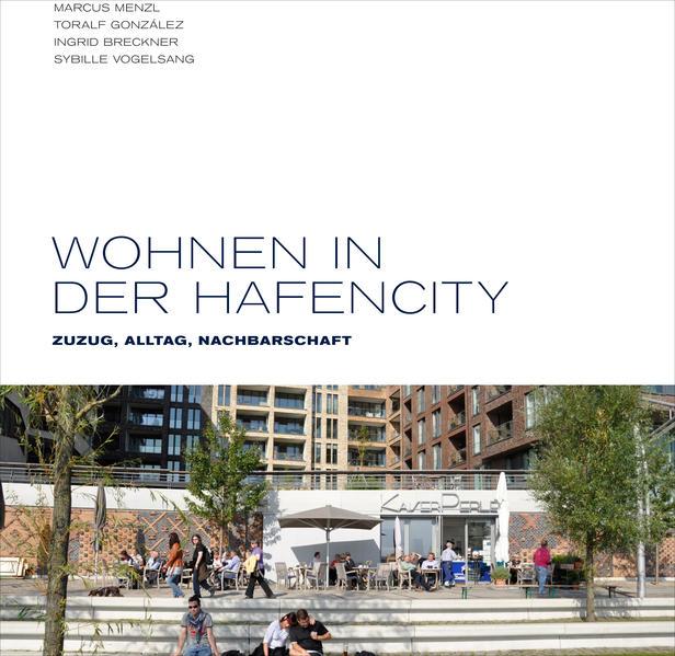 Wohnen in der HafenCity - Coverbild
